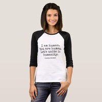 Clothing I am Human You are Human Let's Unite T-Shirt