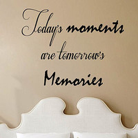 Wall Decals Vinyl Decal Sticker Family Quote Today's Moments Are Tomorrow's Memories Home Interior Design Living Room Bedroom Decor KT111 - Edit Listing - Etsy