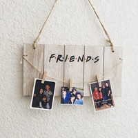 Friends hanging wall decor/ dorm decor/ home decor/ wood sign