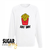 Fry Day sweatshirt, fry day sweater, fries sweatshirt, tumblr fry shirt, fry shirt, instagram sweater, fry day sweater, fries sweatshirt