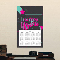 Haters gonna hate Calendars | Artist : Joven Roy