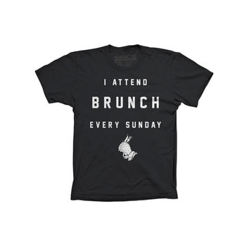 I Attend Brunch Every Sunday Tee
