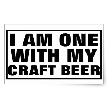 I AM ONE WITH MY CRAFT BEER RECTANGULAR STICKER