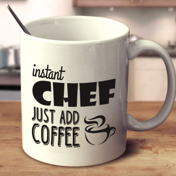 Instant Chef Just Add Coffee