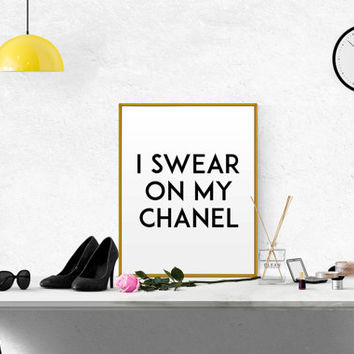 I Swear On My Chanel COCO CHANEL ART Chanel Quote Coco Chanel Poster Chanel Wall Art Chanel Printable Fashion Quote Fashionista Coco Chanel