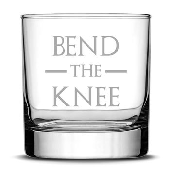 Whiskey Glass with Game of Thrones Quote, Bend The Knee