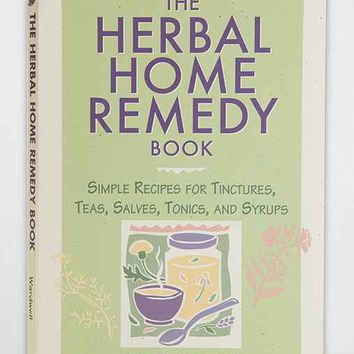 The Herbal Home Remedy Book By Joyce A. Wardwell- Assorted One