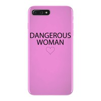 dangerous woman iPhone 7 Plus Case