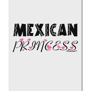 "Mexican Princess - Cinco de Mayo Aluminum 8 x 12"" Sign by TooLoud"