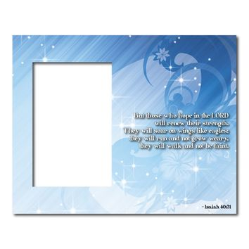 Isaiah 40:31 Decorative Picture Frame - Holds 4x6 Photo