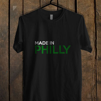 Made in Philly T Shirt.jpg