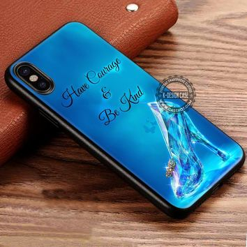 Have Courage and Be Kind Cinderella iPhone X 8 7 Plus 6s Cases Samsung Galaxy S8 Plus S7 edge NOTE 8 Covers #iphoneX #SamsungS8
