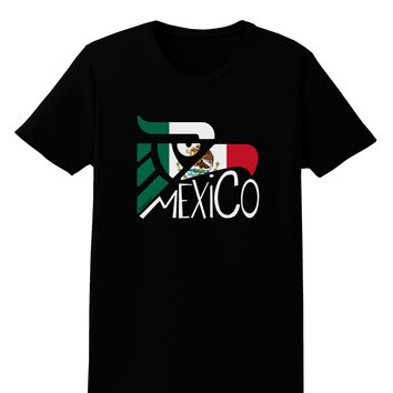 Mexico Eagle Symbol - Mexican Flag - Mexico Womens Dark T-Shirt by TooLoud