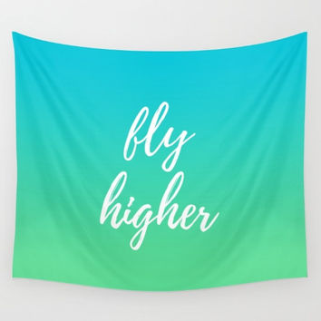 Typograpy Tapestry, Motivational Saying, Blue and Green, Fly Higher, Postive Quote, Hand Lettering Script, Brush Letter Type, Custom Quotes