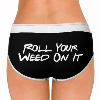 roll your weed on it marijuana underwear panties