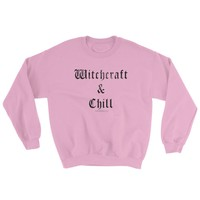 WITCHCRAFT & CHILL Sweatshirt