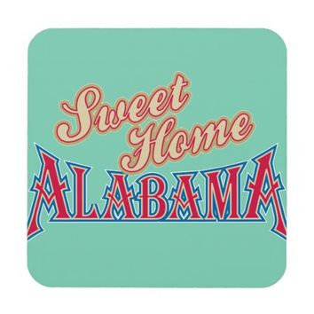 Alabama is Home Drink Coaster
