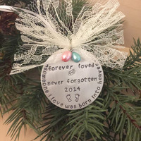Infant Child Loss, Miscarriage, Stillborn, Pregnancy Loss, Memorial Ornament, Remembrance, Personalized Hand Stamped, Aluminum