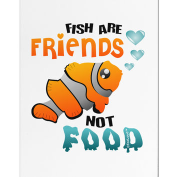 Fish Are Friends Not Food Aluminum Magnet