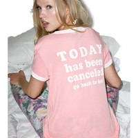 Wildfox Couture Today Has Been Cancelled Vintage Ringer Tee | Dolls Kill