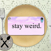 Stay Weird Pink Clouds Cute Tumblr Inspired Custom Rubber Case iPod 5th Generation and Plastic Case For The iPod 4th Generation