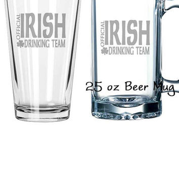 Official Irish Drinking Team, St. Patrick's Day Pint Glass, Beer Mug, Pub Glass