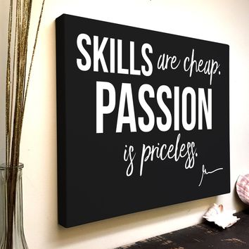 Gary Vee Quote Canvas Art: Skills Are Cheap Passion is Priceless