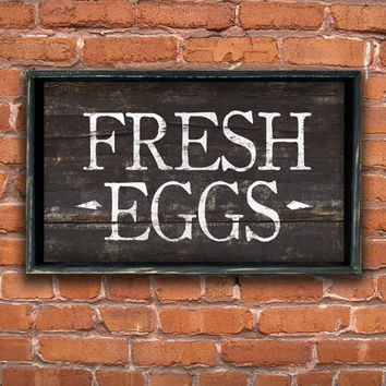 Wooden handmade Fresh Eggs sign framed in wood.  Approx. 12x19x2 inches.  Handmade.