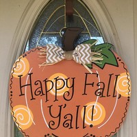 Pumpkin Happy Fall Y'all Door Hanger/Happy Fall Y'all Sign/Happy Fall Sign/Fall Door Decor/Pumpkin Door Hanger