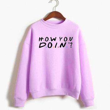 Friends TV Show How You Doin Sweatshirt Women Casual Pullover Funny Hoodies Harajuku Oversized Hoodie Sweat Femme Stranger Thing