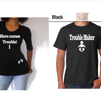"Gift Set mom and dad to be Shirt, ""Here Comes Trouble"" and ""Trouble Maker"" Choose your size"