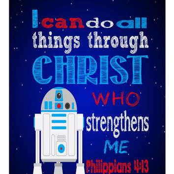 R2D2 Christian Star Wars Nursery Decor Art Print - I Can Do All Things Through Christ Who Strengthens Me - Philippians 4:13 - Multiple Sizes