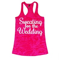 Sweating for the Wedding Womens WHITE INK Burnout Tank Top