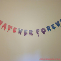 "Pastel & Neon Ombre/Gradient Drippy Font ""Whatever Forever"" Banner Pink/Purple/Blue"