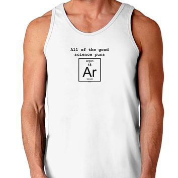 All of the Good Science Puns Argon Loose Tank Top