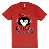 I Never Look Back Darling-Unisex Red T-Shirt