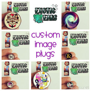 """Custom image plugs, image plugs, 8g,6g,4g,2g,0g,00g,1/2"""",1"""",1&1/2"""",2"""", design your own plugs, picture plugs, exoticears, gauges, tunnels"""