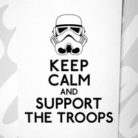 Stay Gold Media | Keep Calm and Support The Troops, 8 x 10 | Online Store Powered by Storenvy