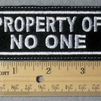 960 L - Property Of No One Embroidery Patch - White Border White Letters