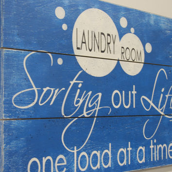 Laundry Sign Wood Pallet Sign Laundry Room Decor Wood Sign Rustic Chic Decor Farmhouse Chic Vintage Wood Handmade Handpainted Distressed