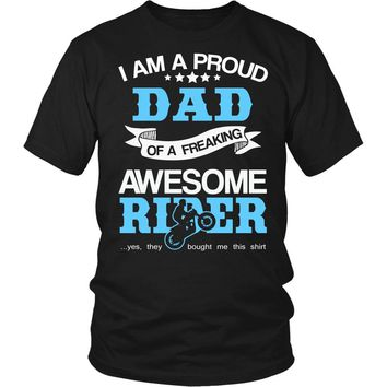 """""""Proud Dad of An Awesome Motocross Rider"""" T-Shirt"""