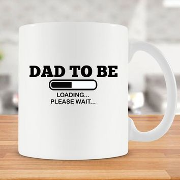 Dad To Be Mug New Dad Gift New Dad Mug Dad Coffee Cup Fathers Day Present New Daddy Mug New Parent Mug Baby Reveal Mug Ceramic Mug - SA171