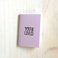 Small Notebook: Valentine's Day, You Are Loved, Purple, Valentine, Cute Notebook, Love, Valentine, Gift, Cute, For Her, For Him, Unique U256