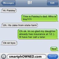 Uh its jake from state farm - SmartphOWNED