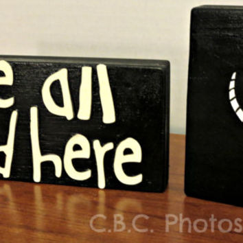 Alice in Wonderland Wood Block Home Decor - We're All Mad Here