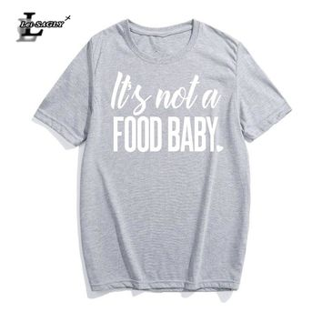 Lei-SAGLY Womens Pregnancy Announcement T-Shirt It's Not A Food Baby Funny Streetwear Print T Shirt Women Hipster Harajuku Tee
