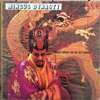 Charles Mingus And His Jazz Groups ‎– Mingus Dynasty LP