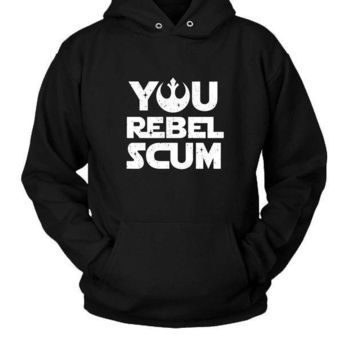 Star Wars You Rebel Scum Hoodie Two Sided