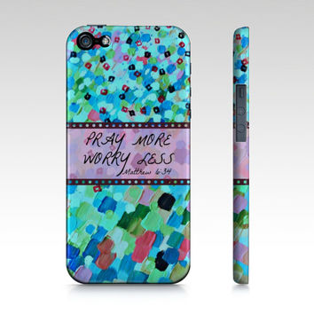 PRAY MORE Worry Less iPhone 4 4s 5 5s 5c 6 Samsung Case God Christ Aqua Turquoise Blue Abstract Art Scripture Faith Ocean Waves Bible Verse
