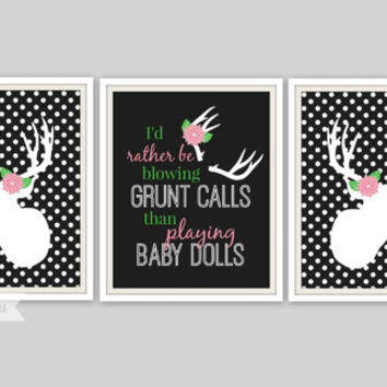 Deer Print - I'd rather be blowing Grunt Calls Quote, Girls Room Decor, Girls Nursery, Girls Deer Print, Deer Hunting Art, Polka Dot Print